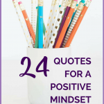 24 QUOTES FOR A POSITIVE MINDSET
