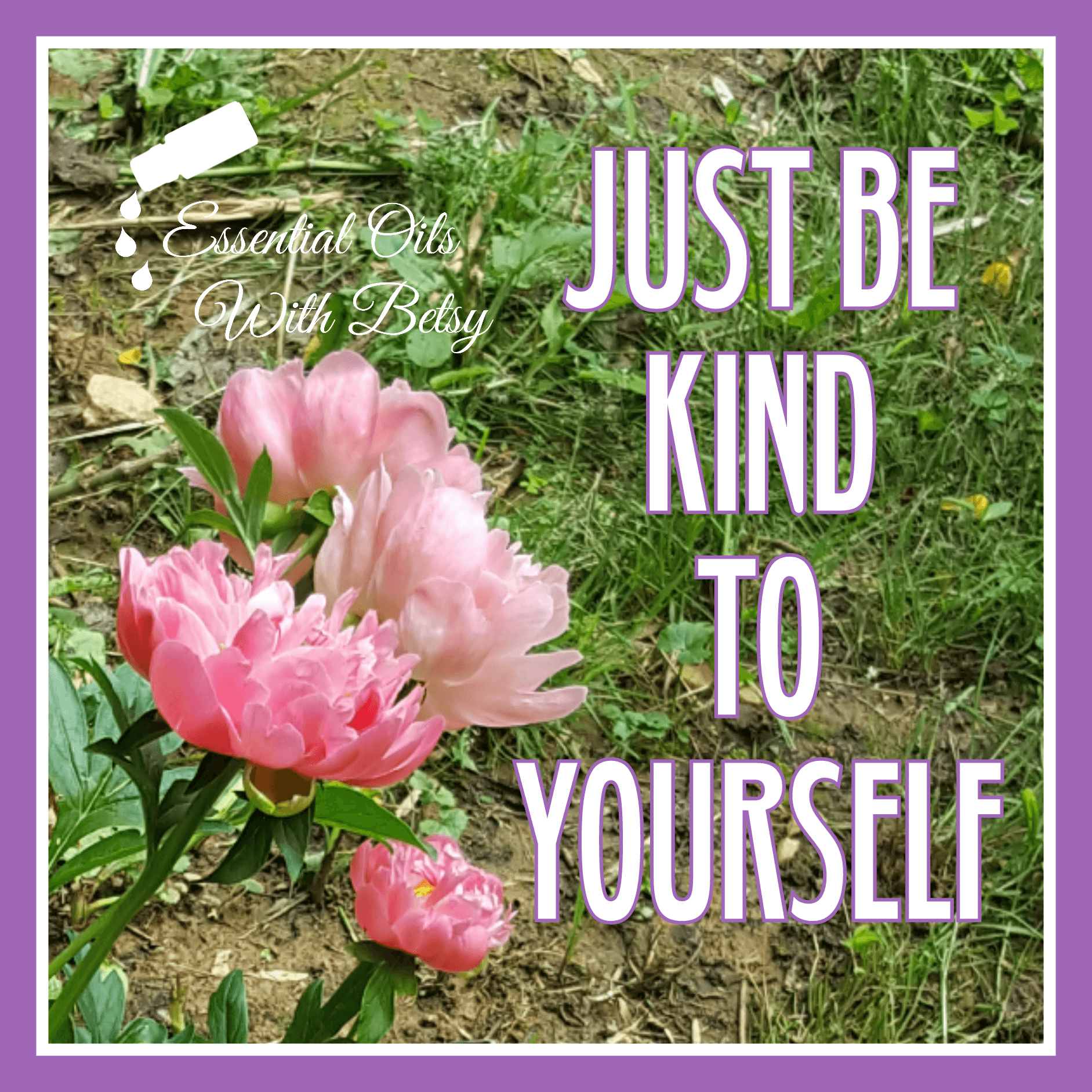 Just be kind to yourself