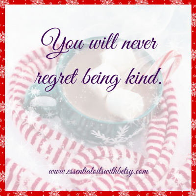 You will never regret being kind. Encouraging quote collection.