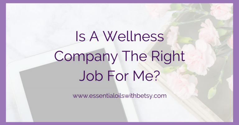 Is A Wellness Company The Right Job For Me?