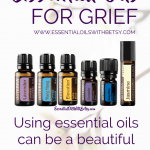 There is no one size fits all for grief and loss. But I recommend giving essential oils a try. doTERRA oils have been a beautiful comfort to me in times of grief.