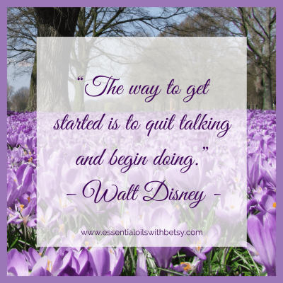 """""""The way to get started is to quit talking and begin doing"""" - Walt Disney -"""