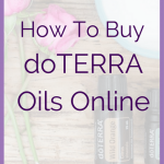 """Buy doTERRA How To Buy doTERRA Oils Online Are you wondering """"How do I buy doTERRA?"""". I've created a simple step by step guide for you. Please contact me with any questions! As your doTERRA essential oil representative, I'm here to help! But first... What are essential oils? But first... """"What are essential oils?"""" This whole blog is about the awesome-ness of doTERRA essential oils. So feel free to take a peek around. But I am putting some simple information in this post."""