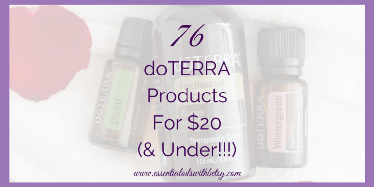 76 doTERRA Products $20 (And Under)