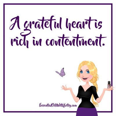 A grateful heart is rich in contentment.