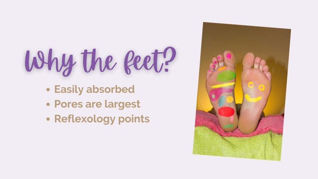 Why Should I Put Essential Oils On My Feet?